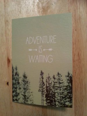 Adventure is waiting card