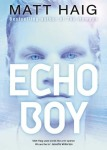Echo Boy by Matt Haig