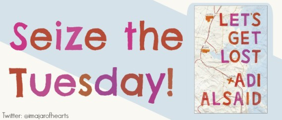 Seize the Tuesday - Let's Get Lost