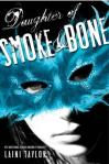 Daughter of Smoke and Bone by Laini Taylor