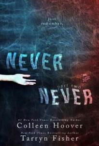 Never Never part 2