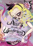 Alice's Adventures in Wonderland by Lewis Carroll, illustrated by  Camille Rose Garcia