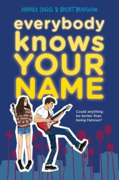 Everybody Knows Your Name by Andrea Seigel and Brent Bradshaw