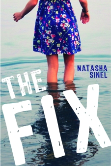 Th e Fix by Natasha Sinel
