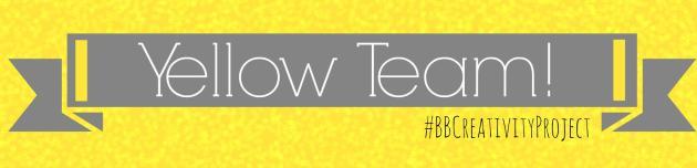 #BBCreativityProject yellow team