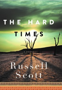 The Hard Times by Russell Scott